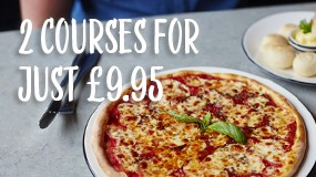 Fancy a two course meal for just £9.95?